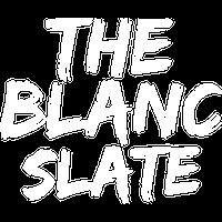 the blanc slate